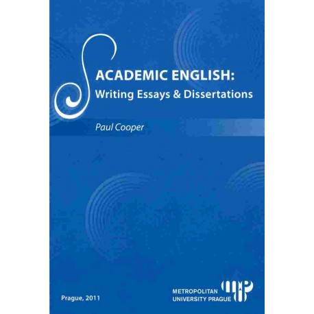 Academic English: writing essays and dissertations
