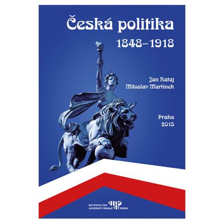 Česká politika 1848-1918