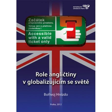 Role angličtiny v globalizujícím se světě