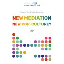 New mediation: new pop culture?
