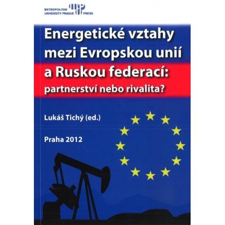 Energetické vztahy mezi Evropskou unií a Ruskou federací