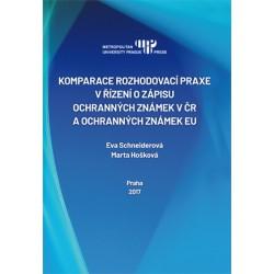 Komparace rozhodovací praxe v řízení o zápisu ochranných známek v ČR a ochranných známek EU