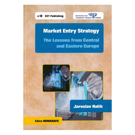 Market entry strategy : the lessons from Central and Eastern Europe