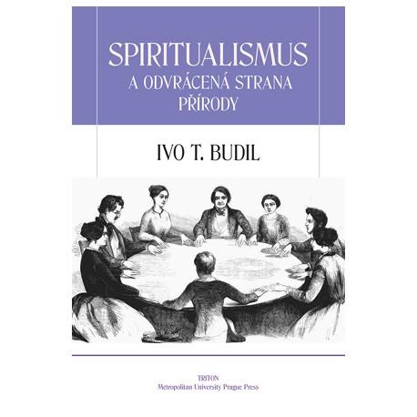 Spiritualismus a odvrácená strana přírody