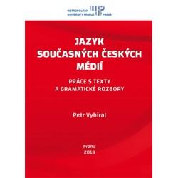 Jazyk současných českých médií : práce s texty a gramatické rozbory