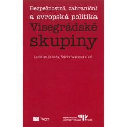 Bezpečnostní, zahraniční a evropská politika Visegrádské skupiny