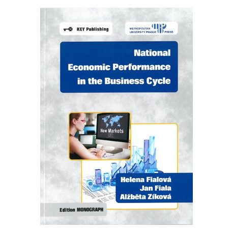 National economic performance in the business cycle 2. vydání