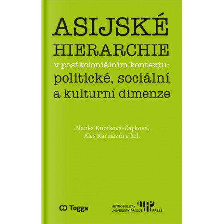 Asijské hierarchie v postkoloniálním kontextu: politické, sociální a kulturní dimenze