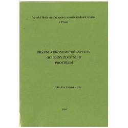 Právní a ekonomické aspekty ochrany životního prostředí