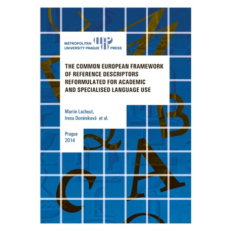 Common European Framework of Reference Descriptors Reformulated for Academic and Specialised Language Use