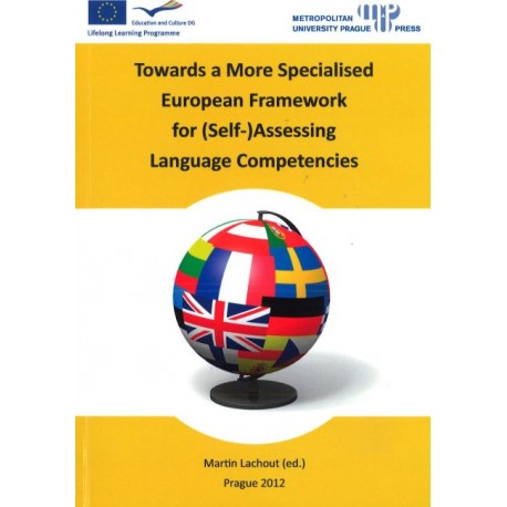 Towards a More Specialised European Framework for (Self-) Assessing Language Competencies