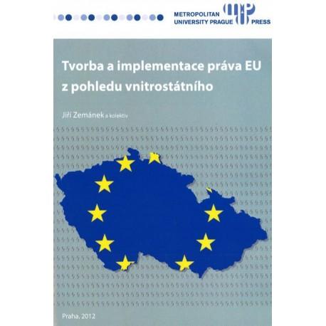 Tvorba a implementace práva EU z pohledu vnitrostátního