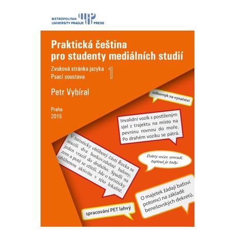 Praktická čeština pro studenty mediálních studií 1
